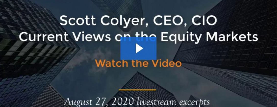 Title slide for Scott Colyer's Livestream about current views on the equity markets